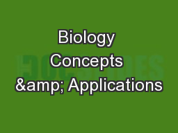 Biology Concepts & Applications