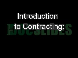 Introduction to Contracting: PowerPoint PPT Presentation