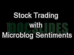 Stock Trading with Microblog Sentiments