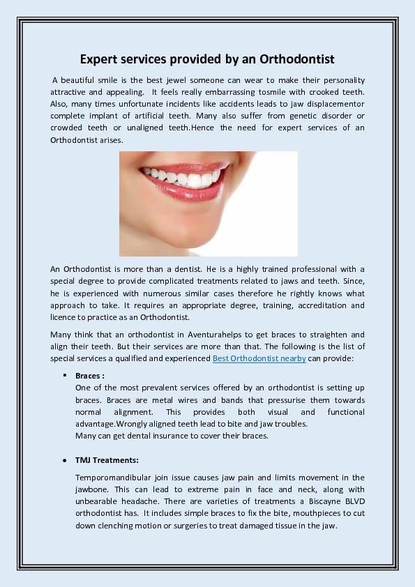 Expert services provided by an Orthodontist