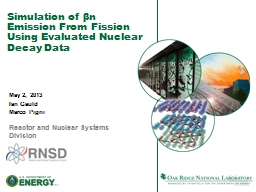 Simulation of  β n   Emission From Fission Using Evaluated Nuclear Decay Data PowerPoint PPT Presentation