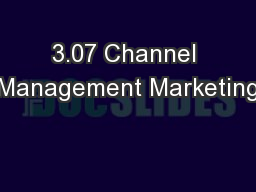 3.07 Channel Management Marketing