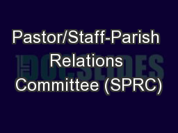 Pastor/Staff-Parish Relations Committee (SPRC)