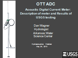 OTT ADC      Acoustic Digital Current Meter: Description of meter and Results of USGS testing
