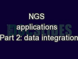 NGS  applications  Part 2: data integration