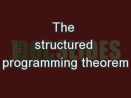 The structured programming theorem PowerPoint PPT Presentation