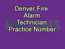 Denver Fire Alarm Technician Practice Number