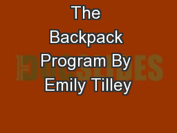 The Backpack Program By Emily Tilley
