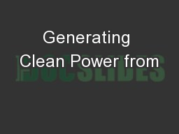 Generating Clean Power from