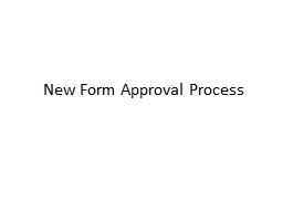 New Form Approval Process