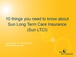 10 things you need to know about Sun Long Term Care Insurance