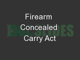 Firearm Concealed Carry Act