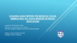 Scaling Agile Within the Musical Scale: Embracing an Agile Mindset in Music Education