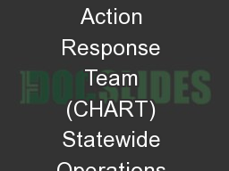 Coordinated Highways Action Response Team (CHART) Statewide Operations Center (SOC)