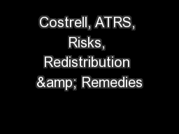 Costrell, ATRS, Risks, Redistribution & Remedies