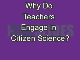 Why Do Teachers Engage in Citizen Science?