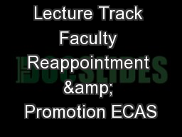 Lecture Track Faculty Reappointment & Promotion ECAS