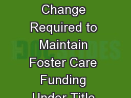DHS Rule  290-1-8-.02 Change Required to Maintain Foster Care Funding Under Title IV-E of the Soci