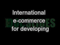 International e-commerce for developing