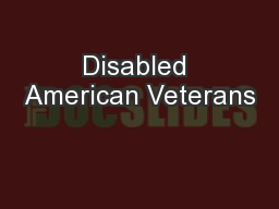 Disabled American Veterans PowerPoint PPT Presentation