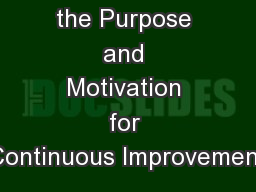 Determine the Purpose and Motivation for Continuous Improvement