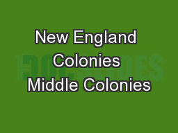 New England Colonies Middle Colonies