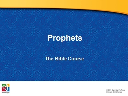 Prophets The  Bible Course PowerPoint PPT Presentation
