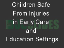 Keeping Children Safe From Injuries in Early Care and Education Settings