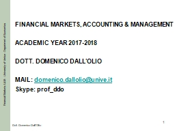 1 FINANCIAL MARKETS, ACCOUNTING & MANAGEMENT