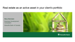 Real estate as an active asset in your client's portfolio