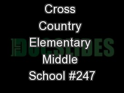 Cross Country Elementary Middle School #247