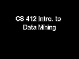 CS 412 Intro. to Data Mining