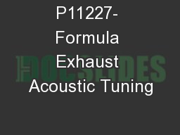 P11227- Formula Exhaust Acoustic Tuning