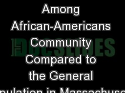 Obesity Among African-Americans  Community  Compared to the General Population in Massachusetts