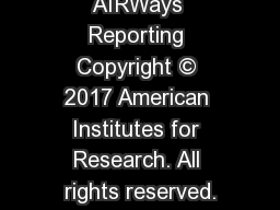 AIRWays Reporting Copyright © 2017 American Institutes for Research. All rights reserved.