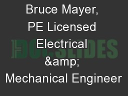 Bruce Mayer, PE Licensed Electrical & Mechanical Engineer