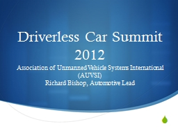 Driverless Car Summit 2012