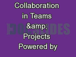 Modern Collaboration in Teams & Projects Powered by