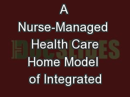 A Nurse-Managed  Health Care Home Model of Integrated