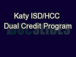 Katy ISD/HCC Dual Credit Program