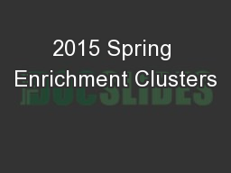 2015 Spring Enrichment Clusters