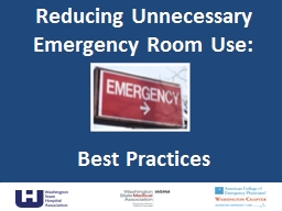 Reducing Unnecessary Emergency Room Use: