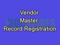 Vendor Master Record Registration