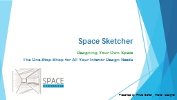 Space Sketcher Designing Your Own Space