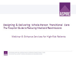 Designing & Delivering Whole-Person Transitional Care