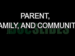 PARENT,  FAMILY, AND COMMUNITY