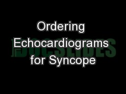 Ordering Echocardiograms for Syncope
