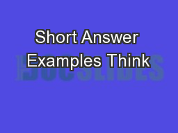Short Answer Examples Think