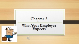 Chapter 3 What Your Employer Expects
