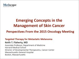 Emerging Concepts in the Management of Skin